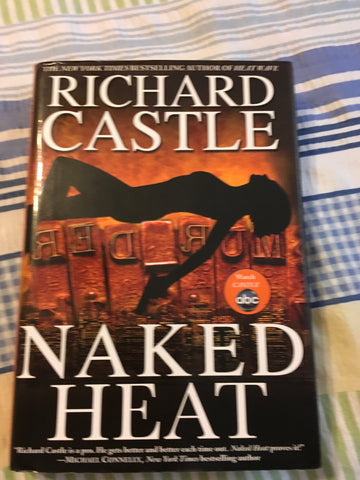 Book By Author Richard Castle NAKED HEAT Castle Was An ABC TV Series - JAMsCraftCloset
