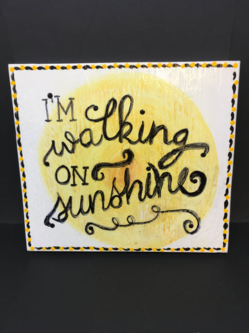 WALKING ON SUNSHINE Wooden Sign Wall Art Wall Hanging Positive Saying Handmade Hand Painted