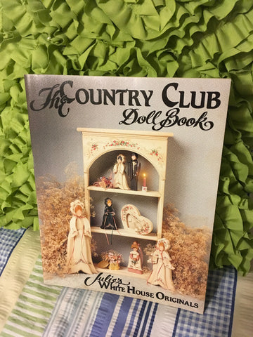 Craft Painting Book The Country Club Doll Book By Julies White House Originals Vintage c. 1989 - JAMsCraftCloset