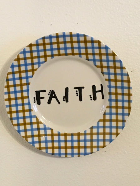 Plate Hand Painted Upcycled Repurposed Positive Saying FAITH Plate Home Decor Wall Art