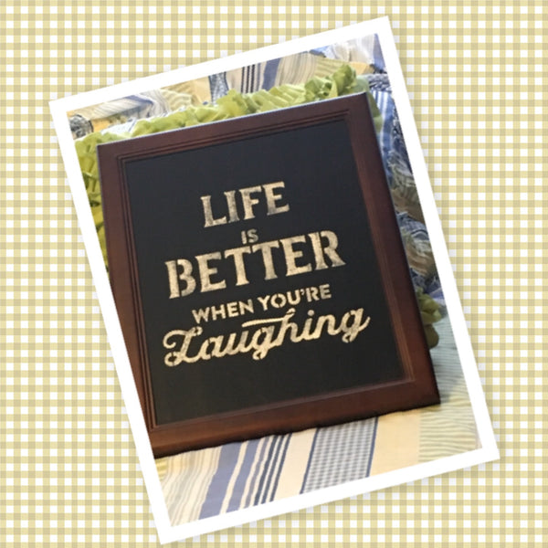 LIFE IS BETTER WHEN YOU ARE LAUGHING Framed Wall Art Affirmation Positive Saying Home Decor Gift Wedding - JAMsCraftCloset