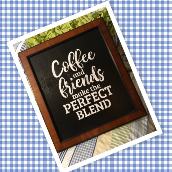 COFFEE AND FRIENDS MAKE THE PERFECT BLEND Framed Wall Art Hand Painted Home Decor Gift-One of a Kind-Unique-Home-Country-Decor-Cottage Chic-Gift Kitchen Decor - JAMsCraftCloset