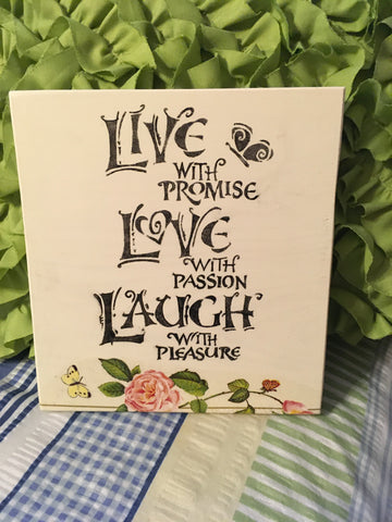 LIVE LOVE LAUGH Wooden Sign Wall Art Hand Painted Decoupaged Rose Butterfly Affirmation Gift Idea