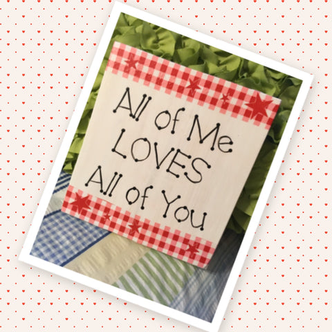 ALL OF ME LOVES ALL OF YOU Wooden Sign Wall Art Hand Painted Decoupaged Rose Butterfly Affirmation Gift Idea Floral Accents Home Decor Gift -One of a Kind-Unique-Home-Country-Decor-Cottage Chic-Gift - arts and collectibles - home and living - wedding gift - wall decor - romantic - bedroom - inspirational - fixer upper decor - JAMsCraftCloset