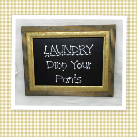 LAUNDRY DROP YOUR PANTS Vintage Wood Frame Laundry Sign SHELF SITTER Positive Saying Wall Art Home Decor Gift Idea Wedding One of a Kind-Unique-Home-Country-Decor-Cottage Chic-Gift- Laundry Room Sign - JAMsCraftCloset