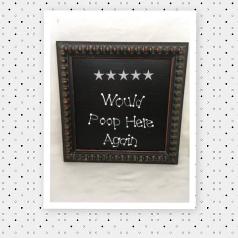 FIVE STARS WOULD POOP HERE AGAIN Vintage Wood Frame Laundry Sign SHELF SITTER Positive Saying Wall Art Home Decor Gift Idea Wedding One of a Kind-Unique-Home-Country-Decor-Cottage Chic-Gift- Bathroom Sign - poop rating - poop sign - JAMsCraftcloset