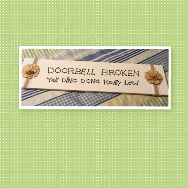 DOORBELL BROKEN YELL DING DONG REALLY LOUD White Ceramic Tile Sign Country Farmhouse Wall Art Gift Campers RV Home Decor-Gift-One of a Kind Funny Door Sign Humorous Doorbell Sign - JAMsCraftCloset