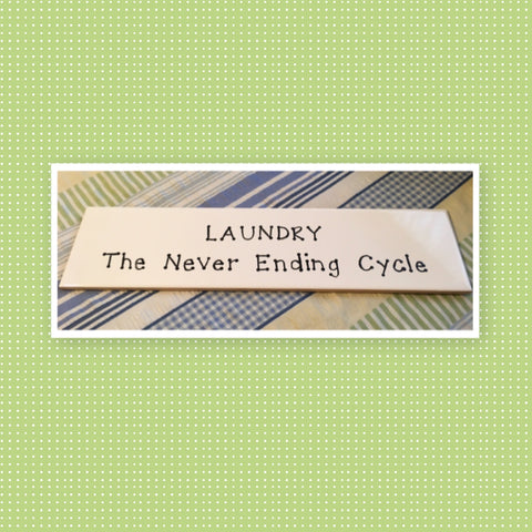 LAUNDRY THE NEVER ENDING CYCLE Tile Sign LAUNDRY Decor Handmade Sign Hand Painted Sign Country Farmhouse Wall Art Gift Campers RV Home Decor-Wall Art-Gift-Funny LAUNDRY Room Decor Home and Living Wall Hanging - JAMsCraftCloset