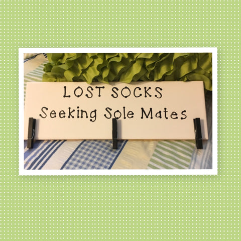 LOST SOCKS LOOKING FOR SOLE MATE Tile Sign Funny LAUNDRY Room Decor Wall Art Home Decor Gift Idea Handmade Sign Hand Painted Sign Country Farmhouse Wall Art Gift Campers RV Home Decor-Gift Home and Living Wall Hanging - JAMsCraftCloset