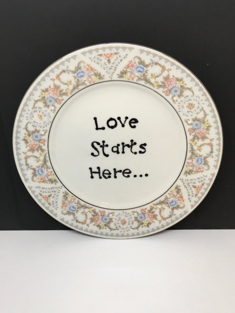 Plate Hand Painted Upcycled Repurposed Positive Saying LOVE STARTS HERE Plate Home Decor Wall Art