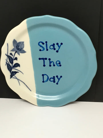 Plate Hand Painted Upcycled Repurposed Positive Saying SLAY THE DAY Plate Home Decor Wall Art