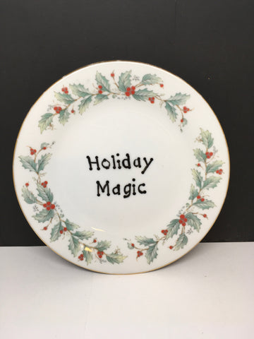 Plate Hand Painted Upcycled Repurposed Positive Saying HOLIDAY MAGIC Plate Christmas Decor Wall Art