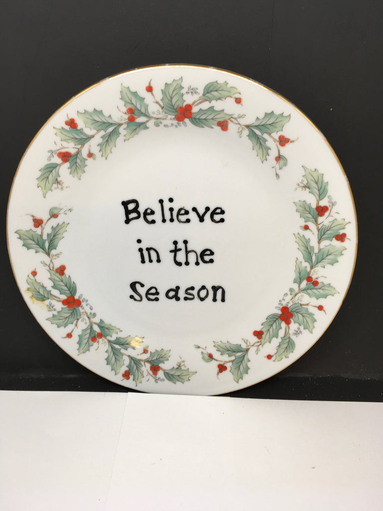 Plate Hand Painted Upcycled Positive Saying BELIEVE IN THE SEASON Plate Christmas Decor Wall Art