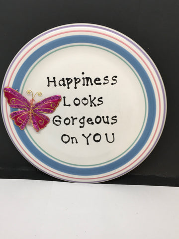 Plate Hand Painted Upcycled Repurposed Positive Saying HAPPINESS LOOKS GORGEOUS ON YOU Wall Art
