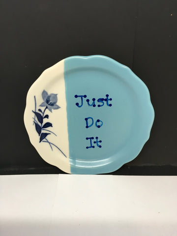 Plate Hand Painted Upcycled Repurposed Positive Saying JUST DO IT Wall Art