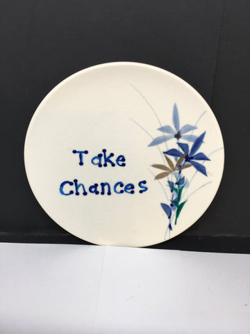 Plate Hand Painted Upcycled Repurposed Positive Saying TAKE CHANCES Wall Art