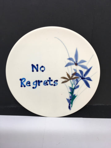 Plate Hand Painted Upcycled Repurposed Positive Saying NO REGRETS Wall Art