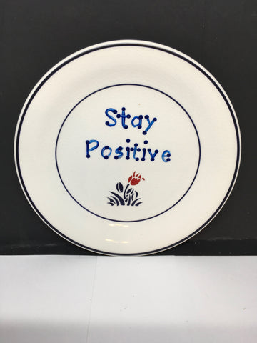 Plate Hand Painted Upcycled Repurposed Positive Saying STAY POSITIVE Wall Art