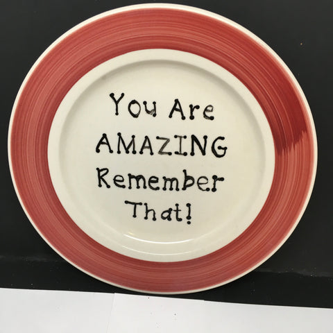 Plate Hand Painted Upcycled Repurposed Positive Saying YOU ARE AMAZING Home Decor Wall Art Gift