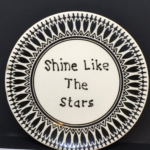 Plate Hand Painted Upcycled Repurposed Positive Saying SHINE LIKE THE STARS Home Decor Wall Art Gift