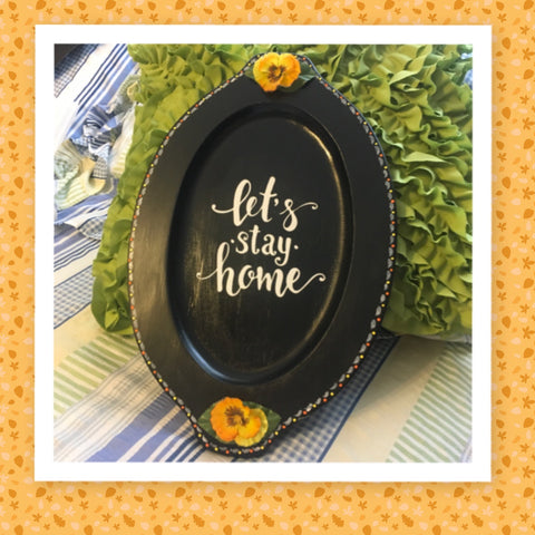 LET's STAY HOME Hand Painted Wall Art Positive Saying Orange Yellow Floral Accents Home Decor Kitchen Decor Wall Hanging Gift Idea - JAMsCraftCloset
