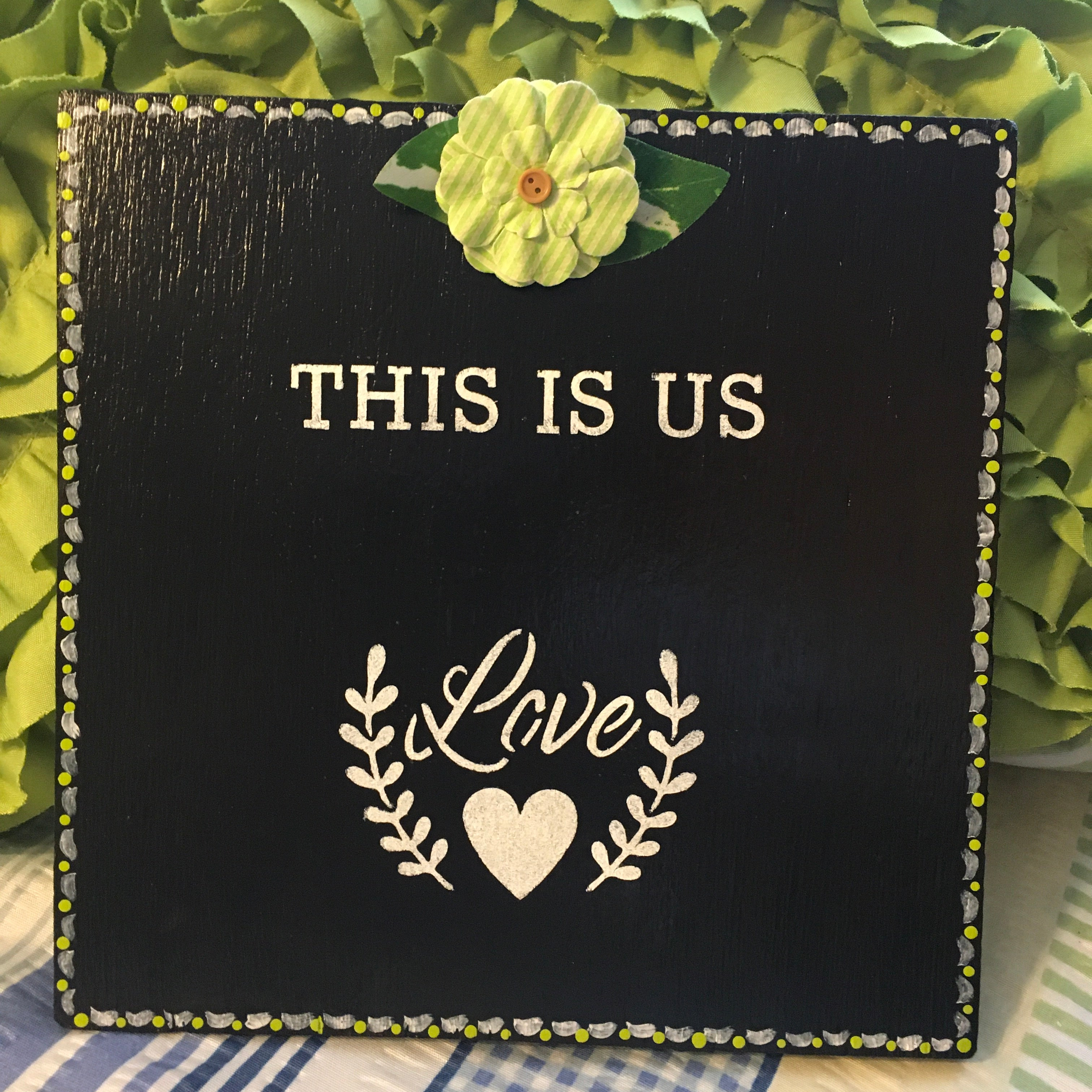 THIS IS US Square Hand Painted Green Wall Art Home Decor Gift Idea Positive  Saying