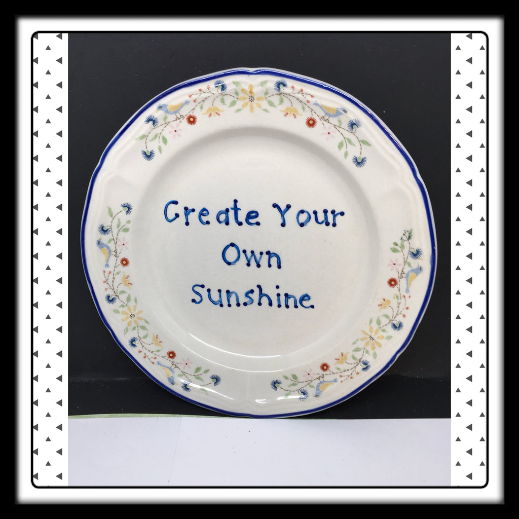 Plate Hand Painted Upcycled Repurposed Positive Saying CREATE YOUR OWN SUNSHINE Wall Art Gift