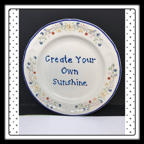 Plate Hand Painted Upcycled Repurposed Positive Saying CREATE YOUR OWN SUNSHINE Home Decor Wall Art Gift JAMsCraftCloset