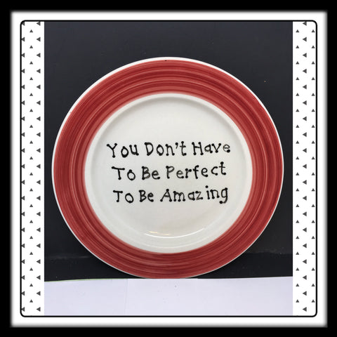 Plate Hand Painted Upcycled Repurposed Positive Saying DONT HAVE TO BE PERFECT Home Decor Wall Art Gift JAMsCraftCloset