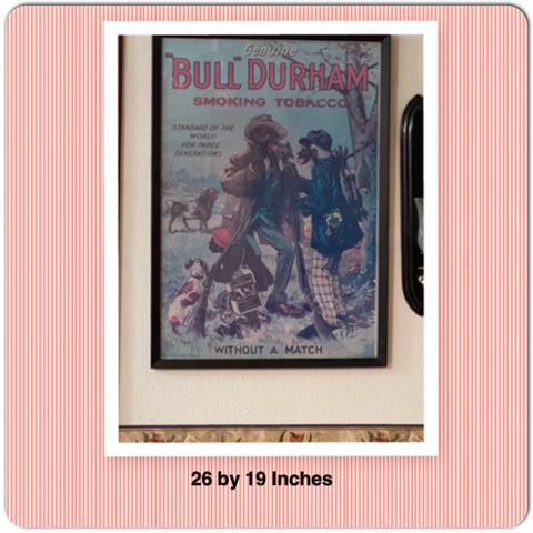 Bull Durham Framed Authentic Lithograph Advertising Poster WITHOUT A MATCH Collectible Black Americana