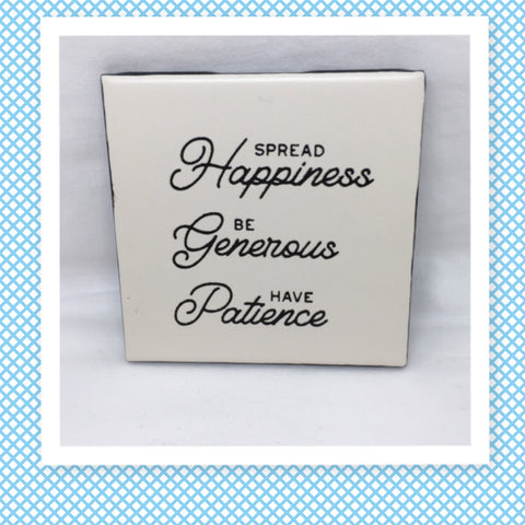 SPREAD HAPPINESS, BE GENEROUS, HAVE PATIENCE Wall Art Ceramic Tile Hand Painted Positive Saying Sign HOME Decor Gift Idea Handmade Sign Home and Living Wall Hanging - JAMsCraftCloset
