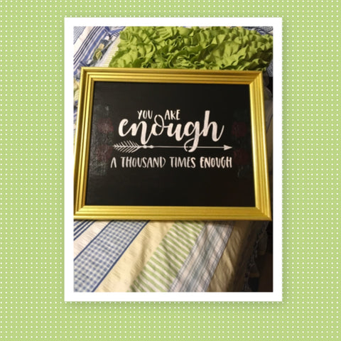 YOU ARE ENOUGH Framed Wall Art Hand Painted Positive Saying Home Decor Gift One of a Kind-Unique-Home-Country-Decor-Cottage Chic-Gift Kitchen Decor - JAMsCraftCloset