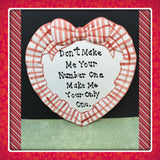 Plate Heart Red Hand Painted Upcycled Repurposed Love Quote NOT NUMBER 1 ONLY ONE Plate Wall Art