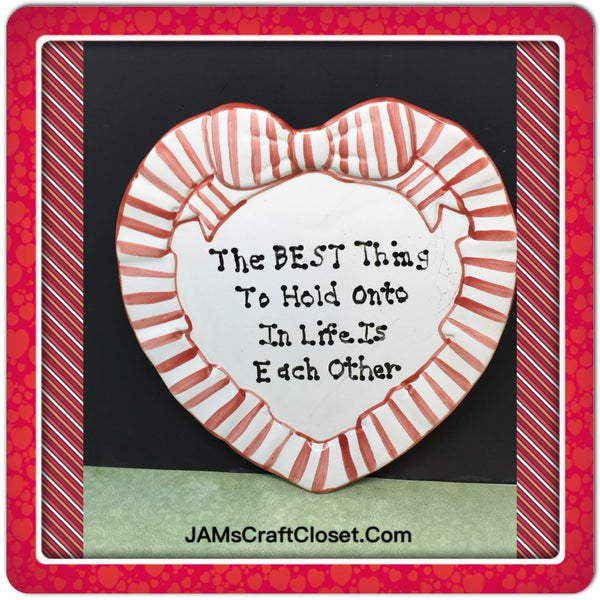 Plate Heart Red Hand Painted Upcycled Repurposed Love Quote HOLD ON TO EACH OTHER Wall Art Gift