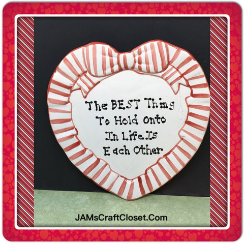 Plate Heart Red Hand Painted Upcycled Repurposed Love Quote HOLD ON TO EACH OTHER Home Decor Wall Art Gift Idea JAMsCraftCloset