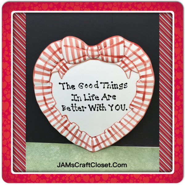 Plate Heart Red Hand Painted Upcycled Repurposed Love Quote BETTER WITH YOU Home Decor Wall Art Gift
