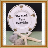 Plate Hand Painted Upcycled Repurposed Positive Saying THE BEACH FIXES EVERYTHING Wall Art