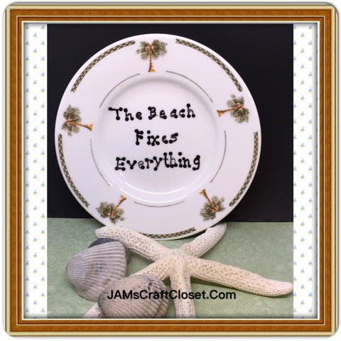Plate Hand Painted Upcycled Repurposed Positive Saying THE BEACH FIXES EVERYTHING Wall Art...Palm Trees Home Decor Beach Lovers JAMsCraftCloset