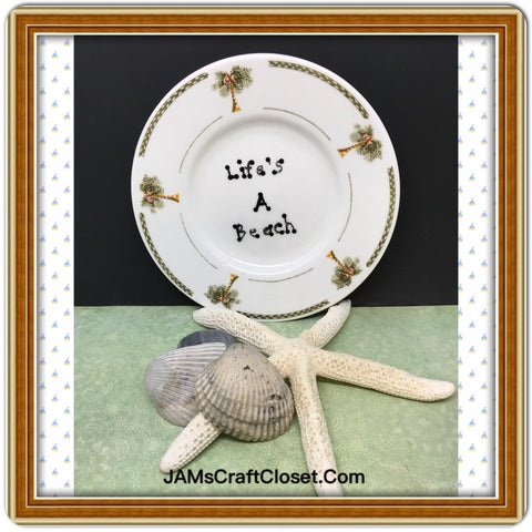 Plate Hand Painted Upcycled Repurposed Positive Saying LIFES A BEACH Wall Art