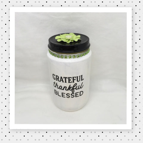 GRATEFUL THANKFUL BLESSED Bottle Jar Hand Painted White With Green Bling and Flower Home Decor Gift Kitchen Home Decor Candy Jar Gift Idea - JAMsCraftCloset