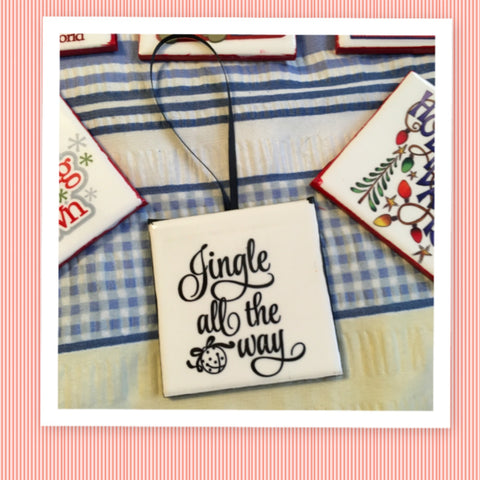 JINGLE ALL THE WAY Ceramic Tile Ornament Christmas Gift Tree Decor Stocking Stuffer Christmas Holiday Home Decor Gift Idea Handmade Country Farmhouse Campers RV - JAMsCraftCloset