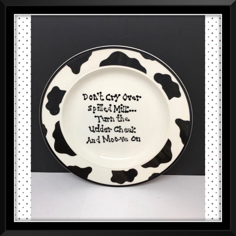 Plate Hand Painted Upcycled Repurposed Positive Saying DONT CRY OVER SPILLED MILK Cow Collector Gift Home Decor Wall Art JAMsCraftCloset