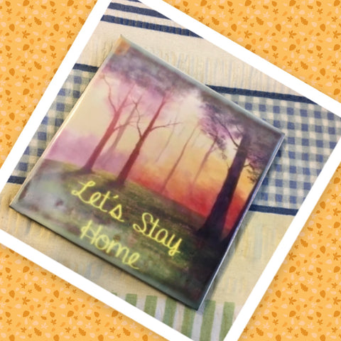 LET'S STAY HOME Wall Art Ceramic Tile Sign Gift Idea Home Decor Positive Saying Quote Affirmation Handmade Sign Country Farmhouse Gift Campers RV Gift Home and Living Wall Hanging - JAMsCraftCloset