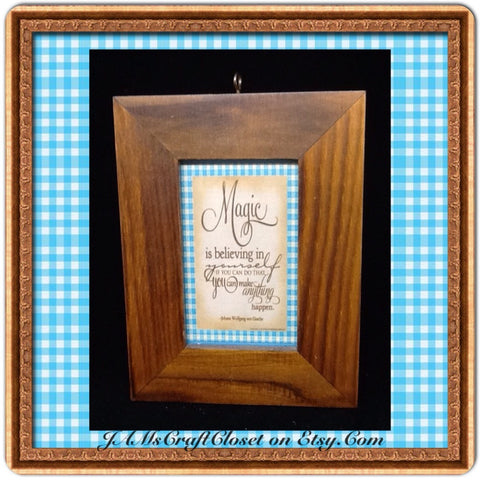 Affirmation Saying Magic is Believing in Yourself Framed Positive Saying Home Decor Gift Idea - JAMsCraftCloset