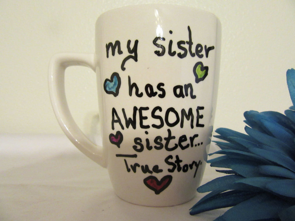 Mug  Hand Painted My Sister  Brother Has An Awesome Sister Brother True Story - JAMsCraftCloset