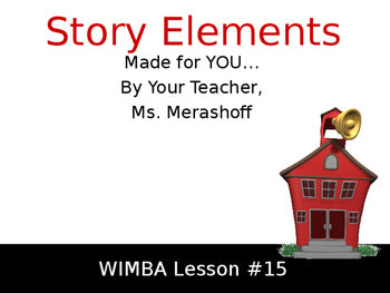 Story Elements - Complete Teacher Lesson on PowerPoint Pretest Practice Posttest JAMsCraftCloset