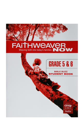 FaithWeaverNow Year 1 Student Book Grade 5&6