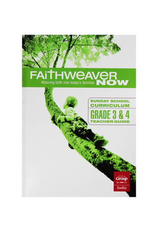 FaithWeaverNow Year 1 Teacher Guide Grade 3&4