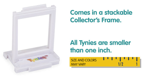 Comes in a stackable  Collector's Frame. All Tynies are smaller than one inch.