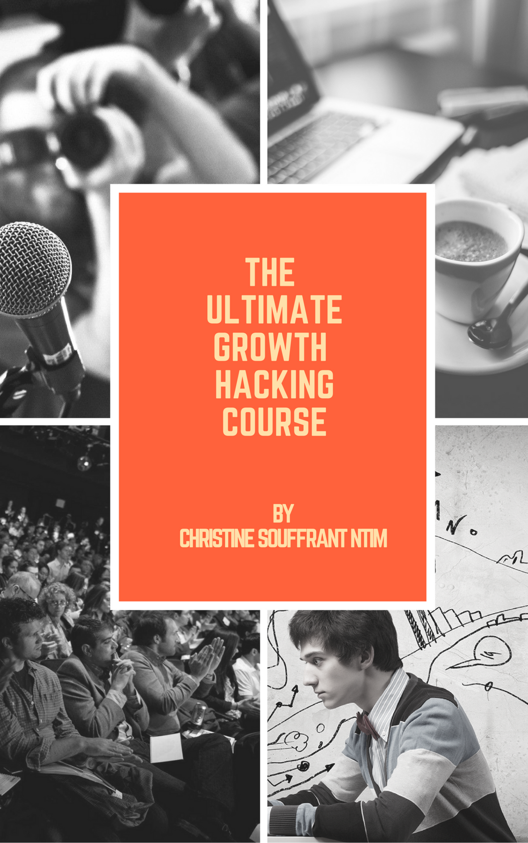 The Ultimate Growth Hacking Course